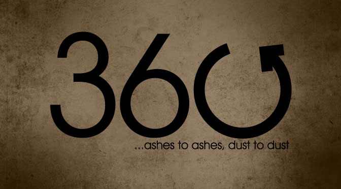 360 – Ashes to ashes, dust to dust
